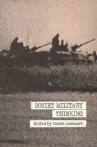 Soviet Military Thinking by Derek Leebaert
