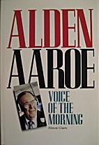 Alden Aaroe: Voice of the Morning by Steve…