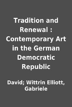 Tradition and Renewal : Contemporary Art in…