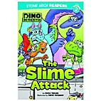 The Slime Attack (Dino Detectives) by Anita…