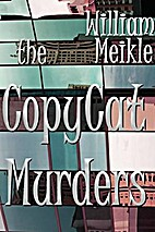 The Copycat Murders by William Meikle