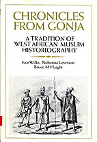 Chronicles from Gonja : a tradition of West…