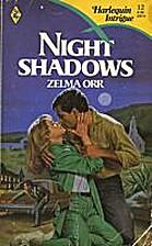 Night Shadows by Zelma Orr
