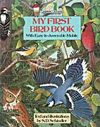 My First Bird Book by Steven D. Schindler
