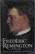 Frederic Remington by Peggy Samuels