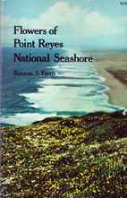 Flowers of the Point Reyes National Seashore…
