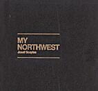 My Northwest by Jesef Scaylea