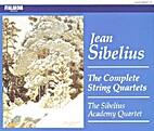 Sibelius Complete String Quartets by Jean…