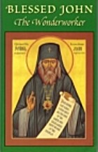 Blessed John the Wonderworker: A Preliminary…