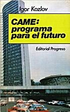 CAME : programa para el futuro by Igor…