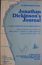 Jonathan Dickinson's Journal by Jonathan…
