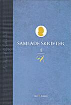 Samlade skrifter. Bd 1, 1751-1765 by Anders…