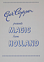 Magic from Holland by Ger Copper