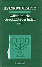 Volkstümliche Geschichte der Juden in drei…