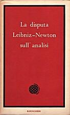 La disputa Leibniz-Newton sull'analisi by…