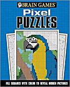 Brain Games Pixel Puzzles by Ltd. Editors of…