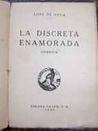 In Love But Discreet (La discreta enamorada)…