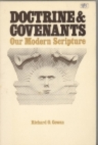 The Doctrine and Covenants: Our modern…