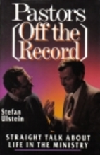 Pastors Off the Record: Straight Talk About…