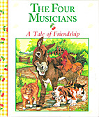 The Four Musicians (Stories to Grow On) by…