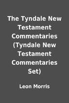 The Tyndale New Testament Commentaries…