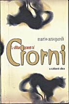 L-Aħħar Ġranet ta' Ciorni by Mario…