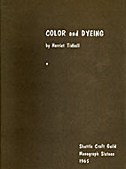 Color and Dyeing - Shuttle Craft Guild…