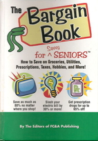 The Bargain Book for Savvy Seniors: How to…