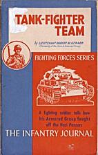 Tank-Fighter Team by Robert M. Gerard