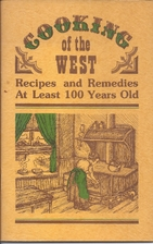 Cooking of the West: Recipes and Remedies at…