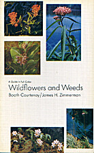 A Guide in Full Color Wildflowers and Weeds…