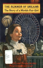 Summer of Dreams: The Story of a Worlds Fair…