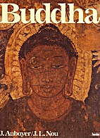 Buddha: A Pictorial History of His Life and…