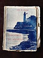 Canciones del Atlantico by Jose R. Castro