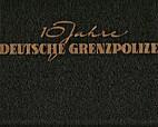 10 Jahre Deutsche Grenzpolizei by…