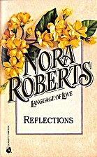 Reflections by Nora Roberts