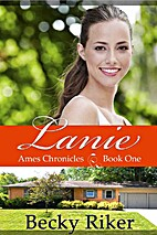 Lanie (Ames Chronicles Book 1) by Becky…