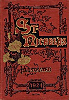St. Nicholas: An Illustrated Magazine for…