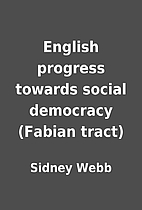 English progress towards social democracy…