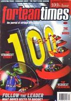 Fortean Times 100 by Bob Rickard