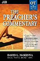 The Preacher's Commentary, Vol. 12: Job…