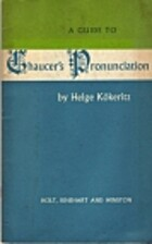 A Guide to Chaucer's Pronunciation by Helge…