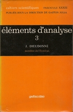 éléments d'analyse t.3 by Jean Dieudonné