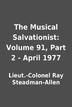 The Musical Salvationist: Volume 91, Part 2…
