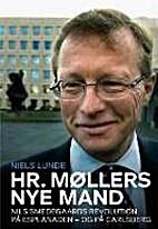 Hr. Møllers nye mand - Nils Smedegårds…