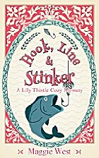 Hook, Line and Stinker (A Lily Thistle Cozy…