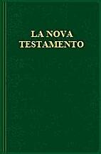 Esperanto New Testament / La Nova Testamento…