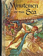 Minutemen of the Sea by Tom Cluff