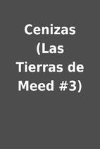 Cenizas (Las Tierras de Meed #3)