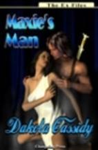 Maxie's Man by Dakota Cassidy